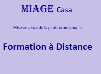 Formation à distance à MIAGE Casa